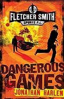 Dangerous Games (Fletcher Smith P.I.)