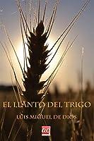 El llanto del trigo