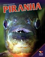 Piranha (Great Predators)