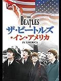 ザ・ビートルズ・イン・アメリカ(字幕版)