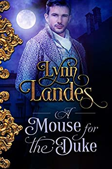 A Mouse for the Duke by [Landes, Lynn]