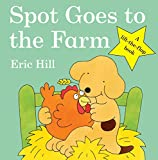 Spot Goes to the Farm (Spot - Original Lift The Flap)
