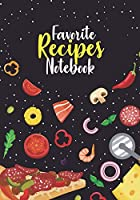 Favorite Recipes Notebook: Black Cookbook: My Favorite and Our Family Recipes Journal: Recipe Books to Write In: Collect the Recipes in Your Cookbook, Recipe Notebook, Recipe Organizer (110 Pages / 7x10)