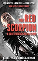 The Red Scorpion: A True Russian Mafia Story
