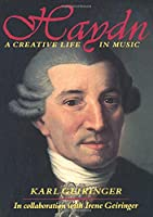 Haydn: A Creative Life in Music