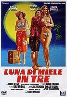 Luna Di Miele In Tre [Italian Edition]