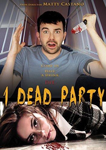 1 Dead Party by Nicole Wyland, Matty Castano, James Hollis III, Ellen Karsten Nikki McKenzie