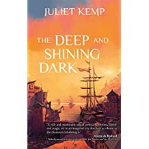 The Deep and Shining Dark (the Marek series Book 1)