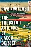 The Thousand Autumns of Jacob de Zoet: A Novel (English Edition)