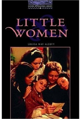 Little Women: Stage 4: 1,400 Headwords (Oxford Bookworms)の詳細を見る