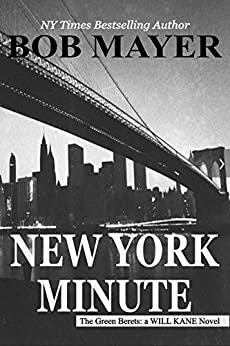 New York Minute (The Green Berets: Will Kane #1) by [Mayer, Bob]