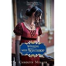 Winning Miss Winthrop (Regency Brides: A Promise of Hope)