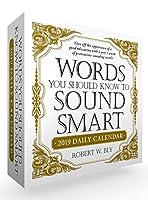 Words You Should Know to Sound Smart 2019 Daily Calendar (Calendars 2019)