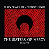 Black Waves Of Adrenochrome - The Sisters Of Mercy Tribute / Various