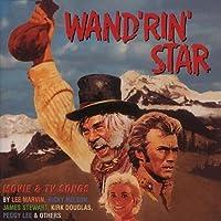 Wand'rin' Star: Movie & TV Songs by Wanderin Star (2013-05-03)