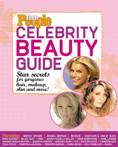Teen People: Celebrity Beauty Guide