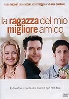 La Ragazza Del Mio Miglior Amico [Italian Edition]