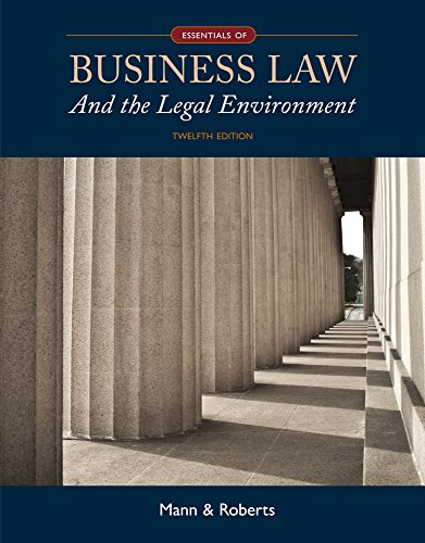 Download Essentials of Business Law and the Legal Environment + Mindtap Business Law, 2 Terms 12 Months Printed Access Card 130578782X