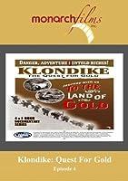 Klondike: Quest For Gold Episode 4 [並行輸入品]