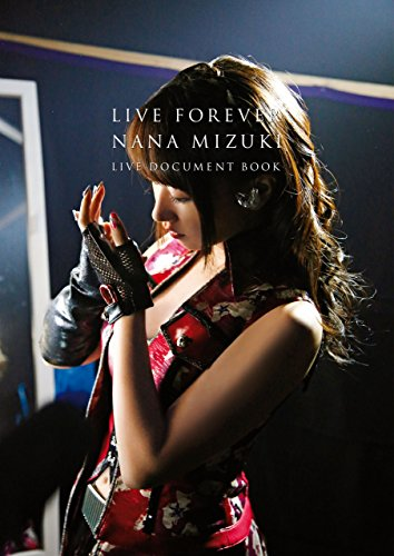 LIVE FOREVER(通常版) NANA MIZUKI LIVE DOCUMENT BOOK (幻冬舎単行本)