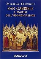 San Gabriele. L'angelo dell'Annunciazione