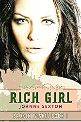 Rich Girl (Broken Wishes Series Book 1) (English Edition)