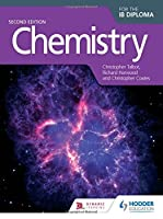Chemistry for the IB Diploma Second Edition by Christopher Talbot(2015-06-26)