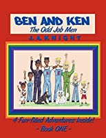 Ben and Ken: The Odd Job Men