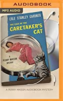 The Case of the Caretaker's Cat (Perry Mason Mystery)