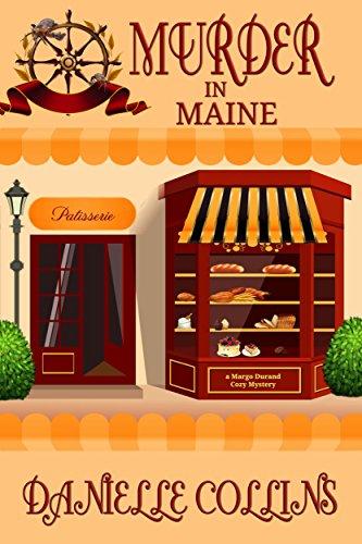 Murder in Maine (Margot Durand Cozy Mystery Book 7) (English Edition)