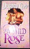 My Wild Rose (An Avon Romantic Treasure)