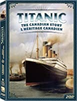 Titanic: The Canadian Story [並行輸入品]