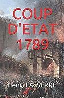 COUP D'ETAT 1789
