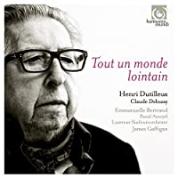 Dutilleux: Cello Concerto; Debussy: Cello Sonata by Emmanuelle Bertrand