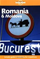 Lonely Planet Romania and Moldova