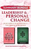 Summary Bundle: Leadership & Personal Change - Readtrepreneur Publishing: Includes Summary of The Five Dysfunctions of a Team & Summary of The Four Agreements