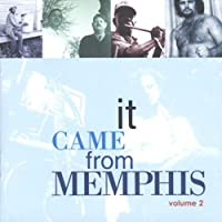 Vol. 2-It Came from Memphis