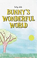 Bunny's Wonderful World