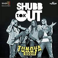 Shubb Out [Explicit]