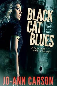 Black Cat Blues (Vancouver Blues Suspense Series Book 1) by [Carson, Jo-Ann]