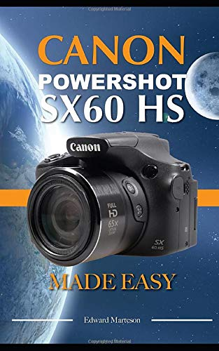 Canon Powershot SX60 HS: Made ...