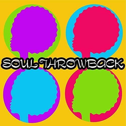 Soul Throwback