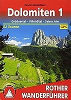 Dolomiten 01: Groednertal - Villnoesstal - Seiser Alm. 52 Touren. Mit GPS-Daten