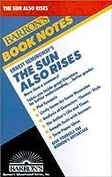 Ernest Hemingway's the Sun Also Rises (Barron's Book Notes)