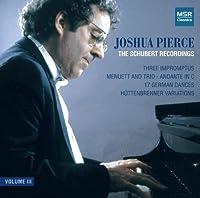 Joshua Pierce: the Schubert Recordings