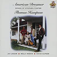 American Dreamer: Songs of Stephen Foster by Thomas Hampson (1992-10-20)