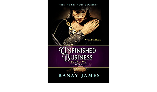 Amazon The Mckinnon Legends Book 2 Part 2 Unfinished Business English Edition Kindle Edition By James Ranay Fantasy Kindleストア