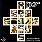 ニュー・サウンズ・イン・ブラス 2006