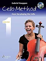Cello Method Lesson Book 1: Have Fun Playing the Cello