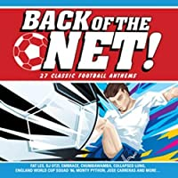 Back of Net: 27 Classic Football Anthems by Back of the Net-27 Classic Football Anthems